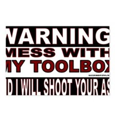 WARNING MESS WITH MY TOOL Postcards (Package of 8)