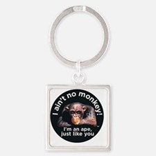 2-aint no monkey Square Keychain