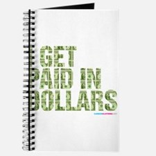 I Get Paid In Dollars Journal