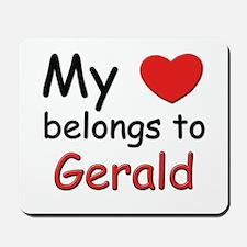 My heart belongs to gerald Mousepad