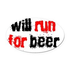 willrunforbeer_2blackred Oval Car Magnet