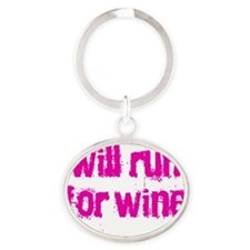 willrunforwine2 Oval Keychain
