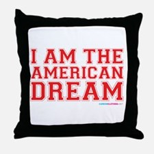 I Am The American Dream Throw Pillow
