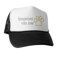 imprint-on-me3 Trucker Hat