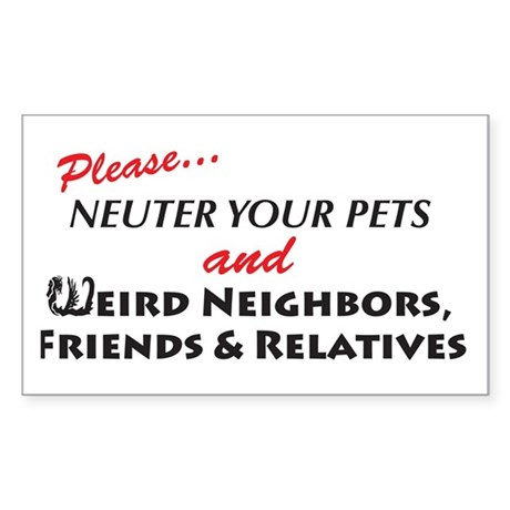 Neuter Your Pets Rectangle Sticker
