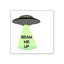 "Beam Me Up Square Sticker 3"" x 3"""