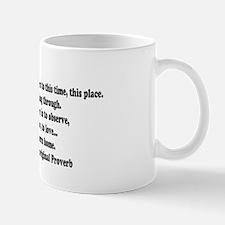 We are all visitors15.35 Mug