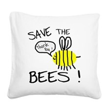 save the bees Square Canvas Pillow