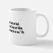 Walk beside me42x20 Mug