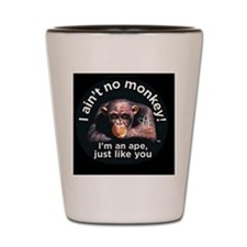 4-aint no monkey military cap Shot Glass