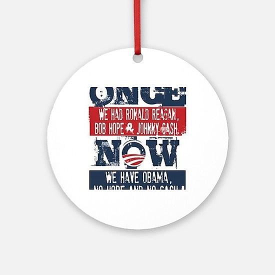 Obama, No Hope, No Cash (large) Round Ornament