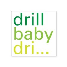 "drillbaby-01 Square Sticker 3"" x 3"""