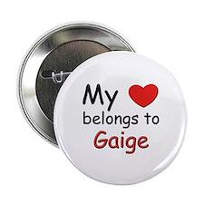 My heart belongs to gaige Button