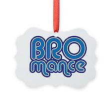 bromance Ornament