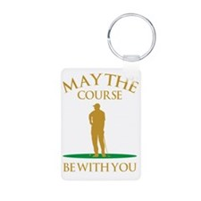 May The Course Be With You Aluminum Photo Keychain