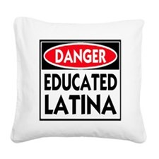DANGER EDUCATED -- T-Shirt Square Canvas Pillow