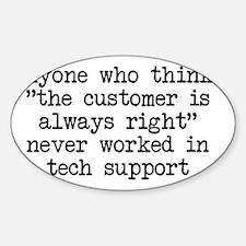 2-shirt-customerwrong.gif Sticker (Oval)