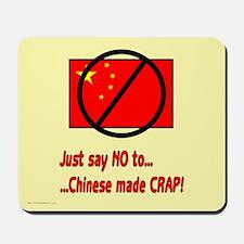 Just say NO to Chinese made CRAP! Mousepad