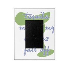TequilaMakesMyClothes_periwk Picture Frame