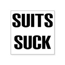 "2-Suits Suck Square Sticker 3"" x 3"""