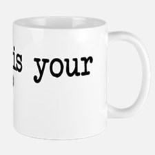 whatisyourpurpose Mug
