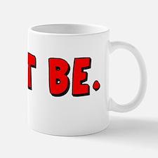 letitbe01 Mug