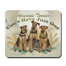 Airedale Terrier  Can't Have Just One Ca Mousepad