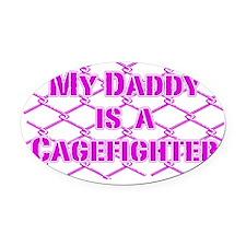 DaddyCageFighter_Pink Oval Car Magnet