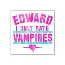 """only date vampires-wht Square Sticker 3"""" x 3"""""""