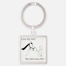 lovemyjobhorsef Square Keychain