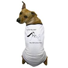 lovemyjobhorsef Dog T-Shirt