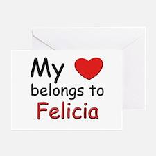 My heart belongs to felicia Greeting Cards (Packag