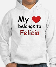 My heart belongs to felicia Hoodie