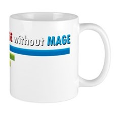 Cant Spell Damage without Mage WoW T-Sh Coffee Mug