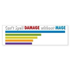 Cant Spell Damage without Mage Wo Bumper Bumper Sticker
