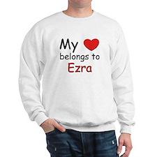My heart belongs to ezra Sweatshirt