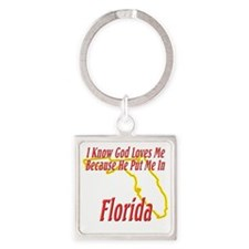 Florida - God Loves Me Square Keychain
