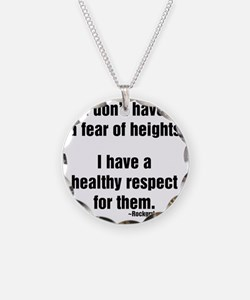 idonthaveafearofheights Necklace