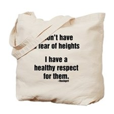 idonthaveafearofheights Tote Bag