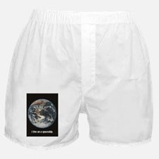 I live on a spaceship - earth Boxer Shorts