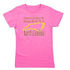 North Carolina - God Loves Me Girl's Tee