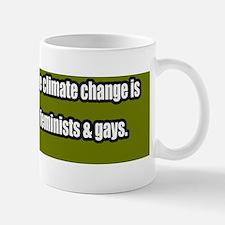 Global-Warming-Femists-Gays-Bumper-Stic Mug