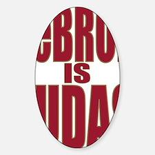 ART LeBron is Judas 3 Sticker (Oval)