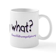 fibromywhathat Mug