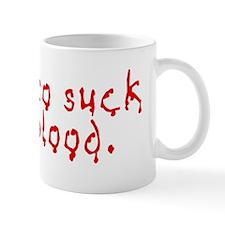 iwanttosuck Mug