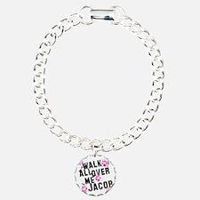 walk all ovr me-wht Bracelet