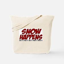 SNOW HAPPENS Tote Bag
