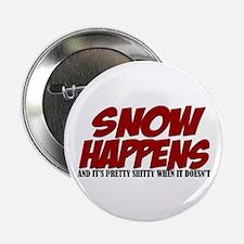 SNOW HAPPENS Button