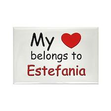 My heart belongs to estefania Rectangle Magnet