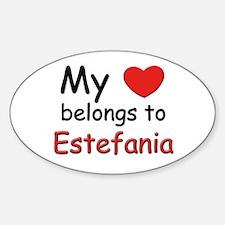 My heart belongs to estefania Oval Decal